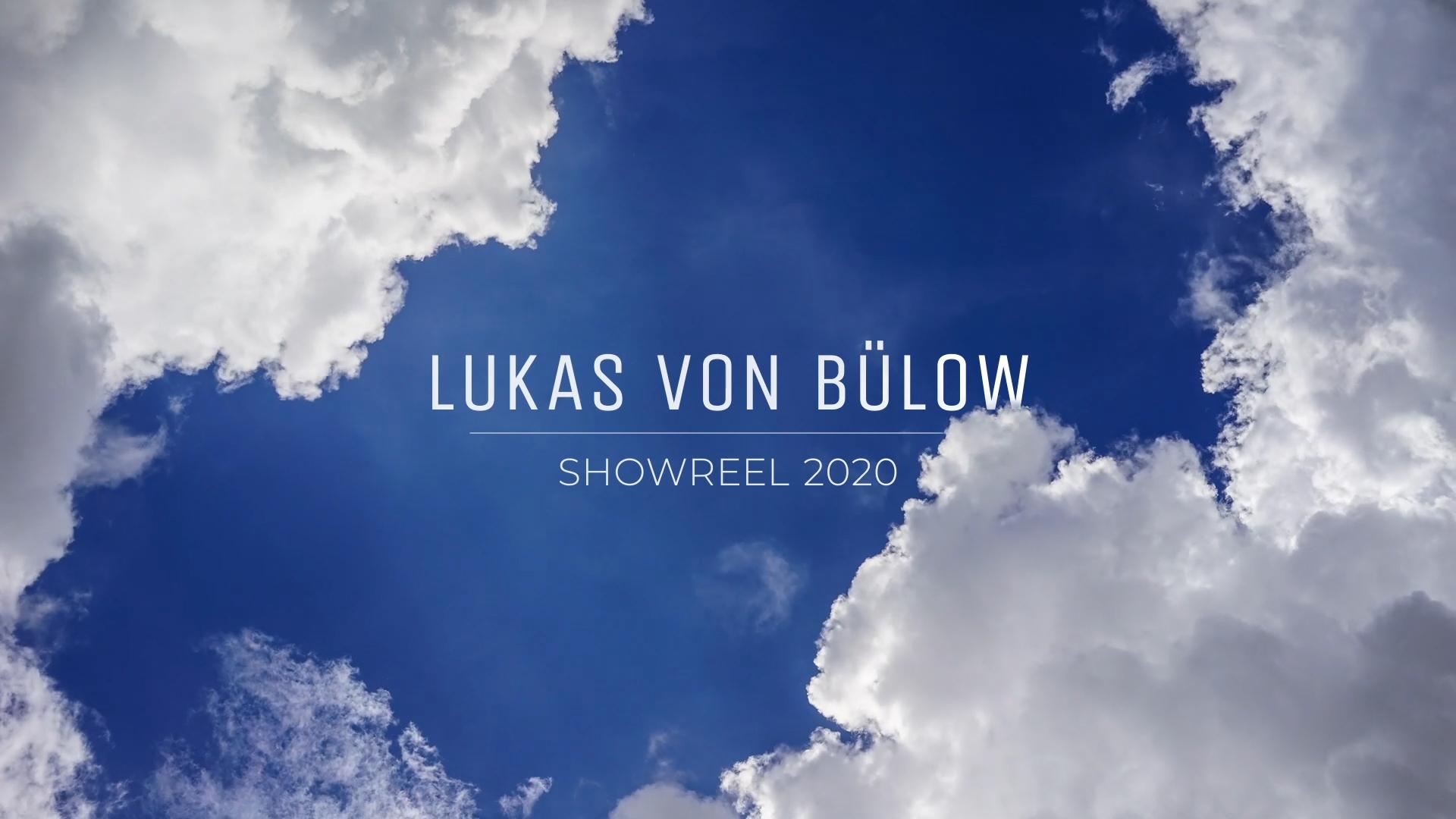 Lukas von Bülow Startbild Showreel